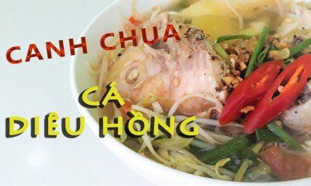 Bí quyết nấu món canh chua cá diêu hồng chua ngọt đậm đà