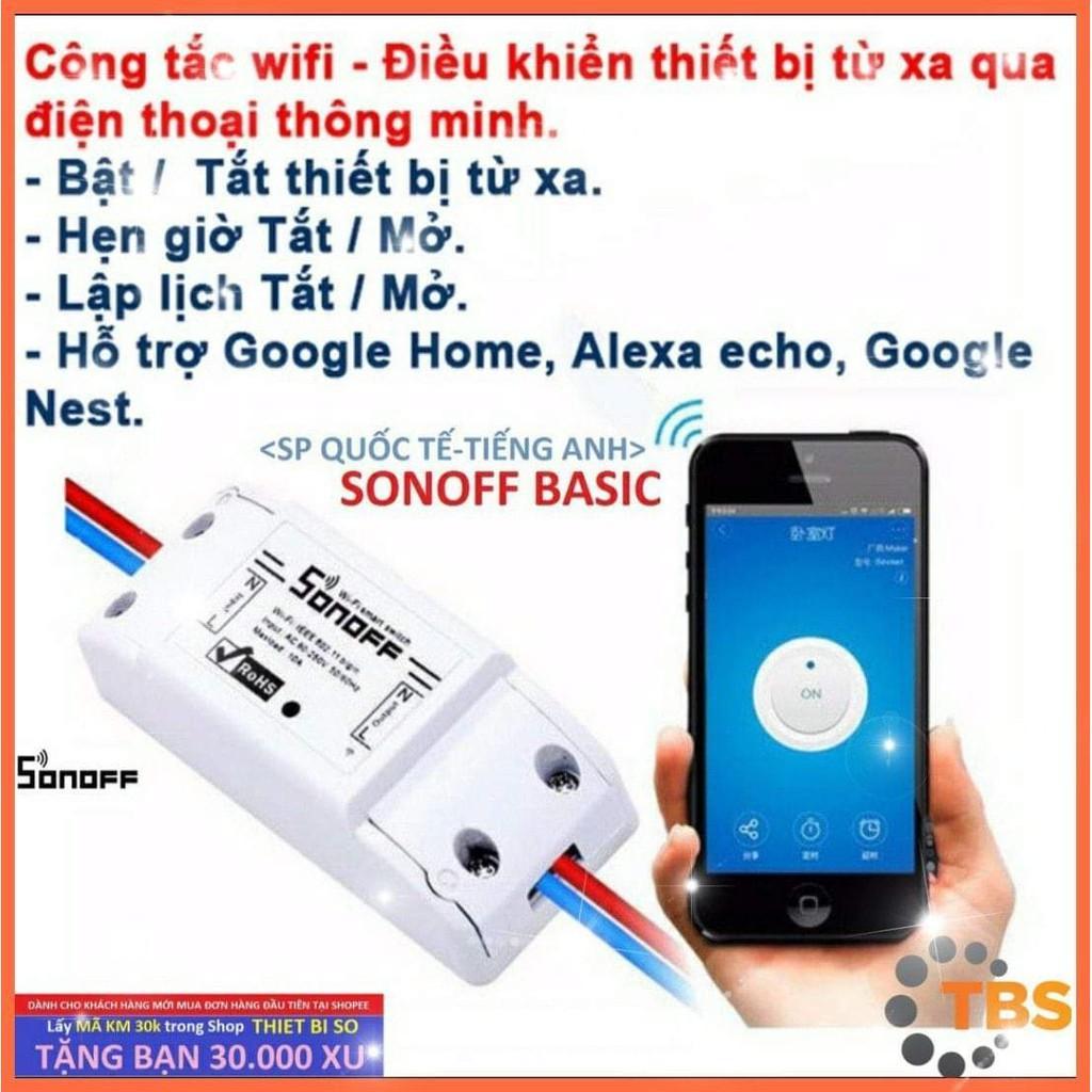 Công tắc thông minh Sonoff Basic (SP Quốc Tế - Tiếng Anh), điều khiển từ xa qua WIFI, 3G, 4G