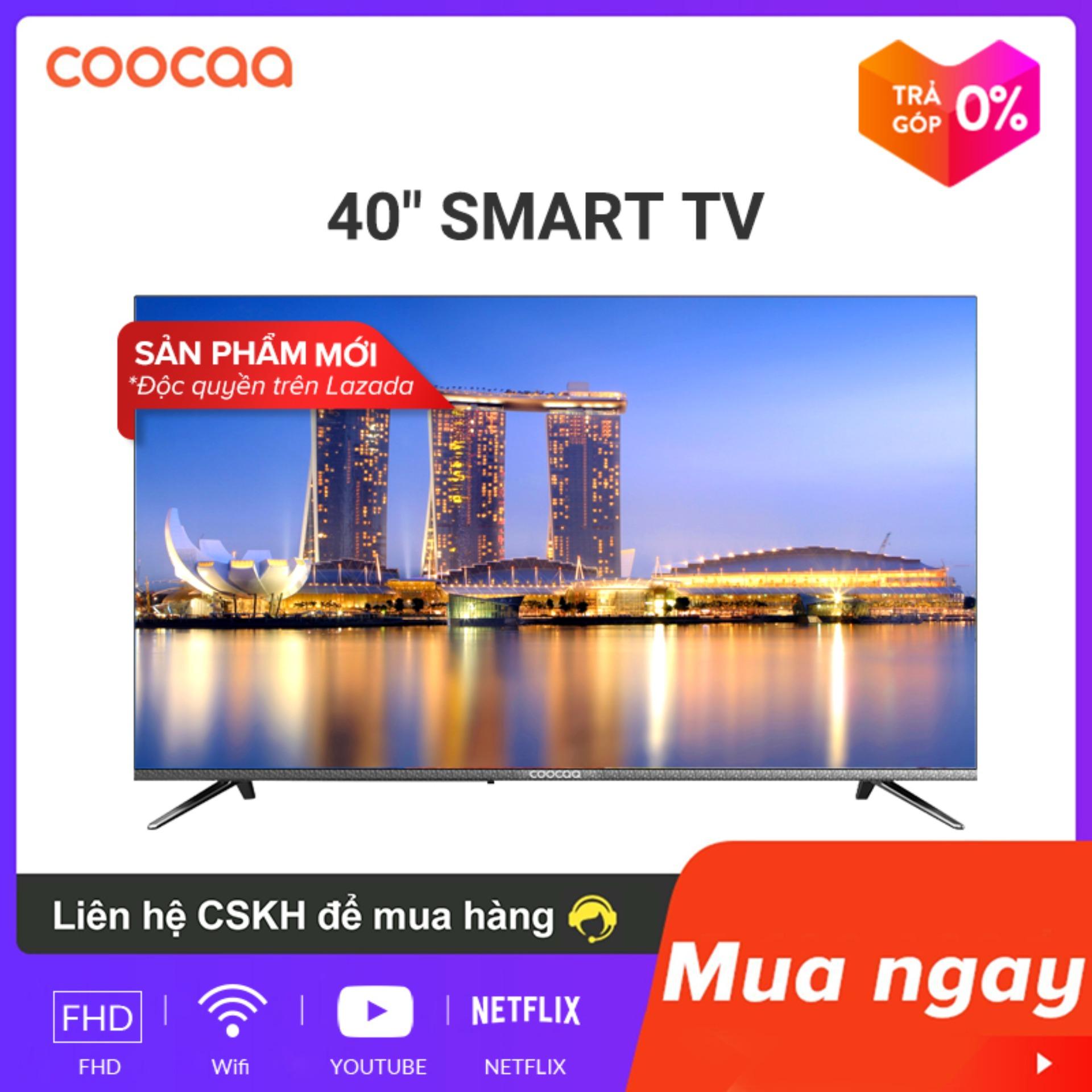 [Hàng mới về] SMART TV Full HD Coocaa 40 inch tivi - Tràn viền - Model 40S3N (Bạc) - 43 Chân viền kim loại tivi giá rẻ nhất