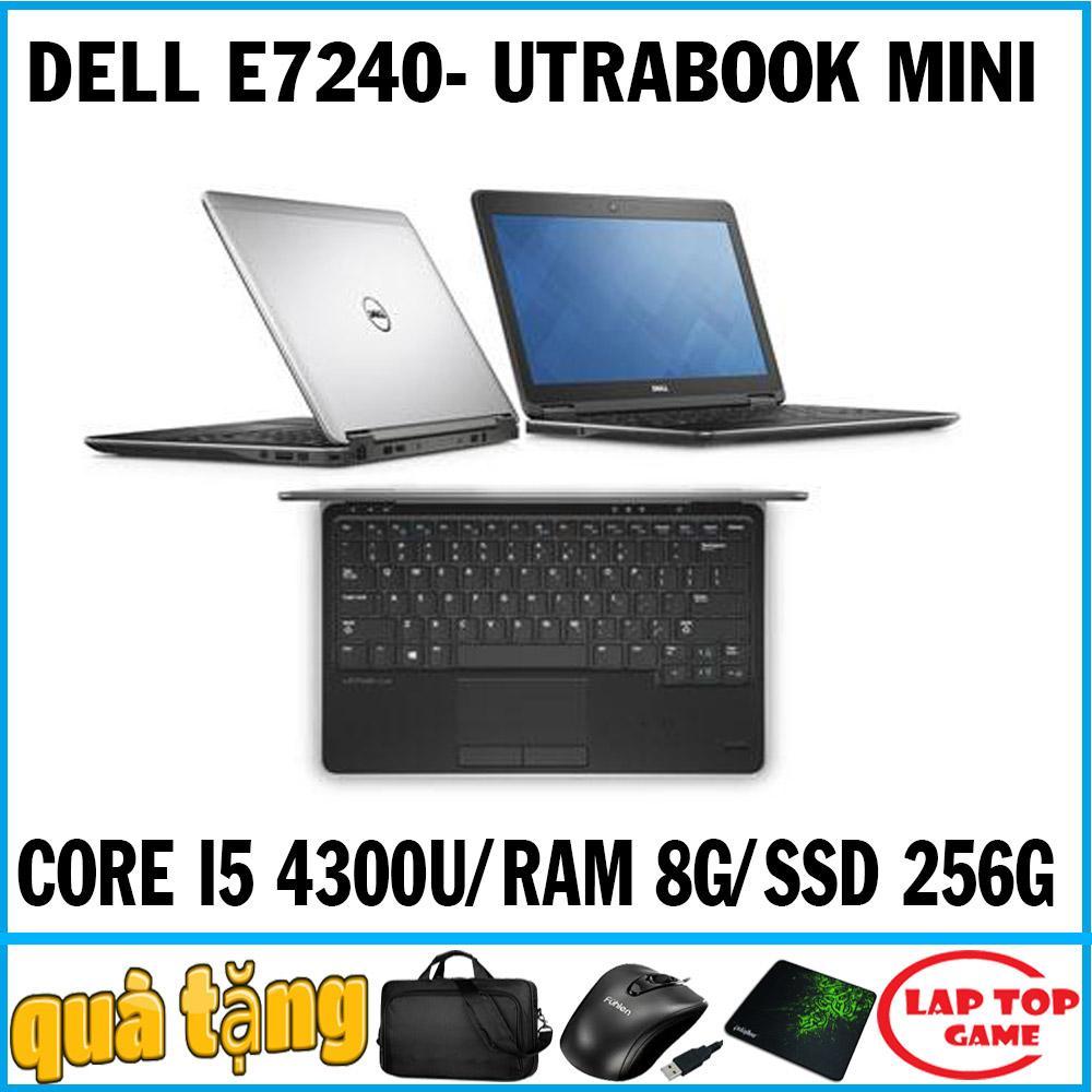 Laptop Dell Latitude E7240 Utrabook Mini Core i5 4300U, Ram 8G, SSD 256G, Màn 12.5IN, nặng 1.3kg , siêu mỏng nhẹ